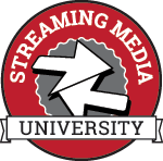 Streaming Media Univeristy
